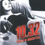 10.32: Moord in Amsterdam - DVD-Recensie