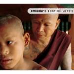 Buddha's Lost Children Revisited