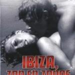 Ibiza, zon en zonde - DVD-Recensie