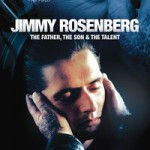 Jimmy Rosenberg - de Vader, de Zoon & het Talent - DVD-Recensie