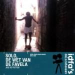 Solo, de Wet van de Favela - DVD-Recensie