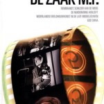 Bert Haanstra #2 De Zaak M.P. - DVD-Recensie